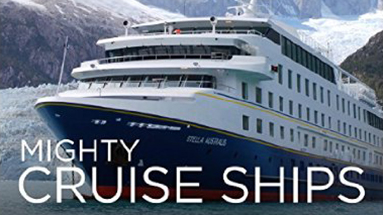 Cruising TV Shows - Mighty Cruise Ships